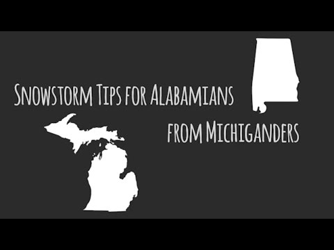 Snowstorm tips for Alabamians from Michiganders
