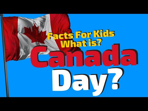 Canada Day For Kids | When Is Canada Day?