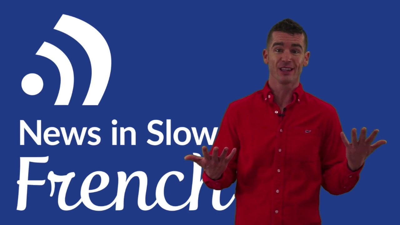 French Podcast – News in Slow French (Feb 22, 2018)