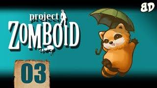 Project Zomboid Ep03: Uncharted Territory