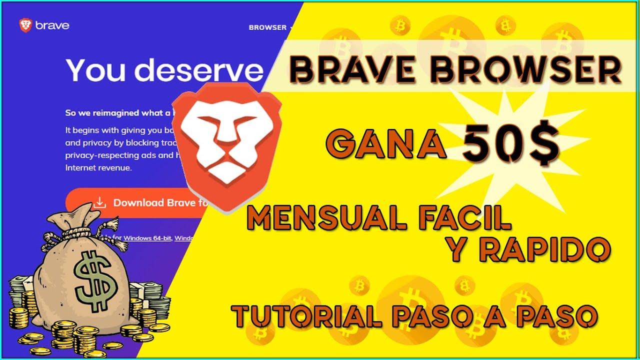 Brave Browser Como GANAR Dinero 2020 | 50$ Mensual