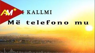 Sami Kallmi - Me telefono mu