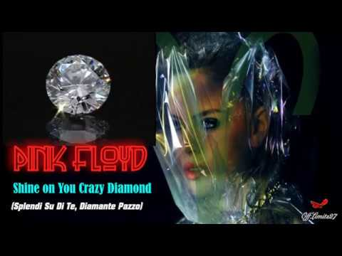 Pink Floyd - Shine on You Crazy Diamond (traduzione italiano)