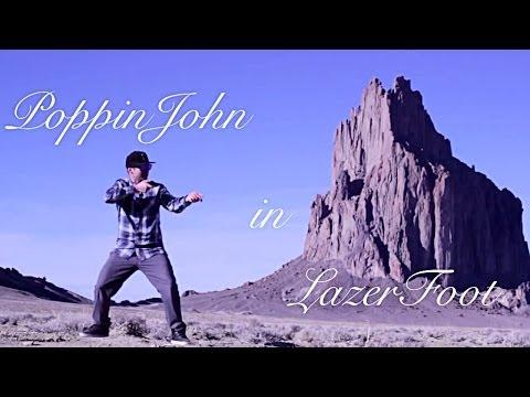 POPPIN JOHN | LAZERFOOT | SHIPROCK NEW MEXICO