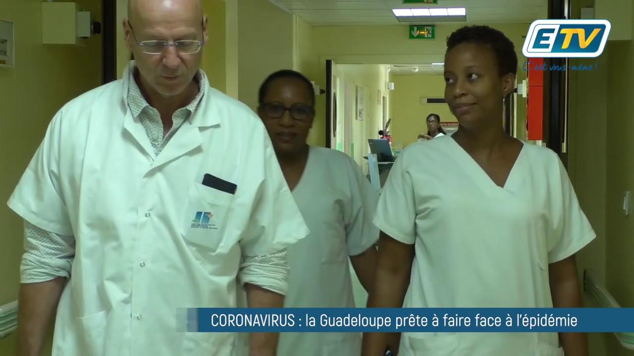 CORONAVIRUS : la Guadeloupe prête à faire face à l'épidémie
