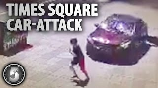 Times Square Car Attack - Horrifying New Video