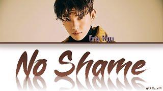 Eric Nam (에릭남) - 'No Shame' Lyrics/가사