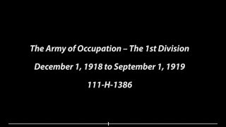 WW1 The Army of Occupation - 1st Infantry Division
