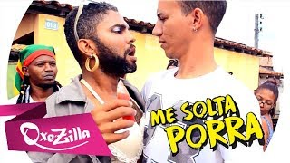 Nego do Borel - Me Solta (PARÓDIA)