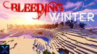 Bleeding Winter Survival - THEY ARE HERE  Ep 1 - Minecraft Modded Survival