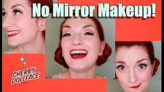 No Mirror Makeup Challenge! by CHERRY DOLLFACE