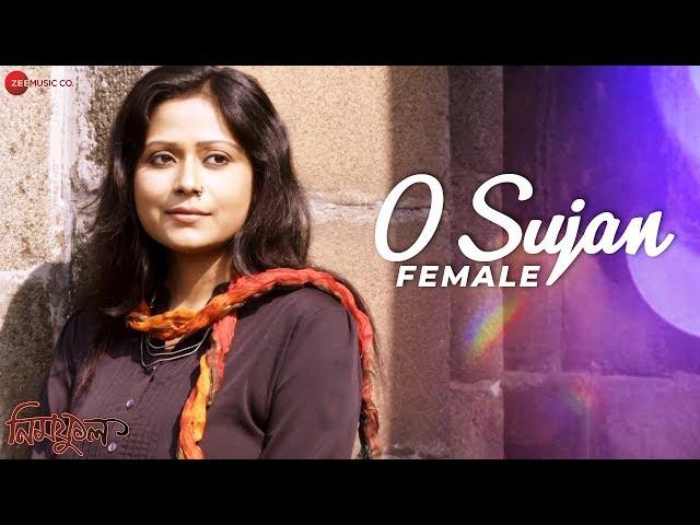 Sujan - Female Version | Neemphul | Debdut Ghosh & Amrita | Trisha Parui | Debasish Mallick