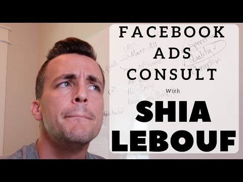 Facebook Ads Consult With Shia Lebouf