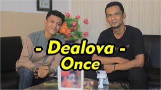 Kak Wawan _ Dealova ( once ) - #dealova #once