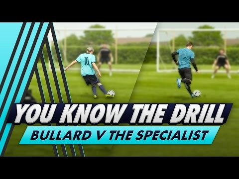Passing and Finishing Challenge | You Know The Drill v The Specialist