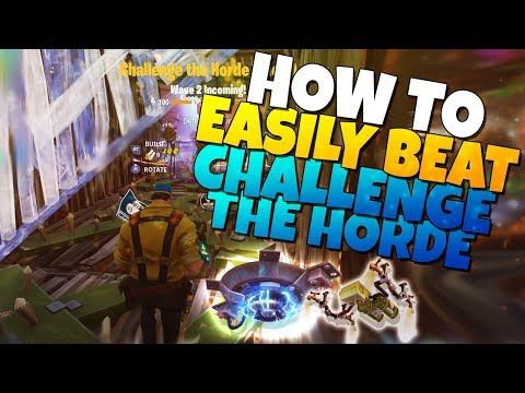 How To EASILY BEAT Challenge The Horde   Fortnite Save The World