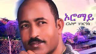 Eritrean Music Russom G/giorgis - Oromay / ኦሮማይ / ርእሶም ገ/ገርግስ