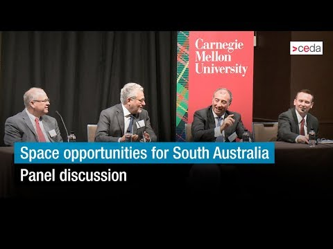 Space opportunities for South Australia - Panel discussion