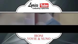 Lagu Karaoke YOVIE & NUNO -  IRONI (POP INDONESIA)