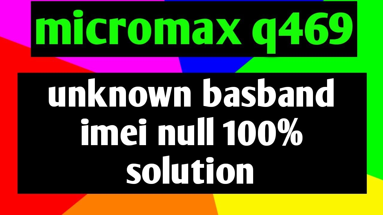 Micromax Canvas Play 4G Q469 Firmware Videos - Waoweo