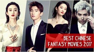 Best Chinese Fantasy Movies 2017