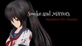 Smoke and Mirrors MMD(Ayano Aishi/Yandere-Chan VS. Osana Najimi) - DESC.