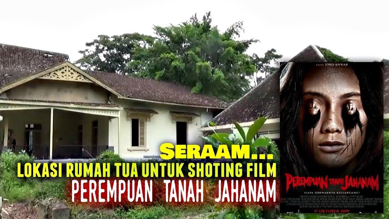"""Download Sereem... Rumah Kuno Lokasi Shoting Film """"Perempuan Tanah Jahanam"""""""