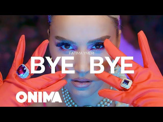 Fatima Ymeri - Bye Bye