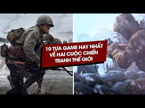 10 Tựa Game Hay Nhất Về Chiến Tranh Thế Giới