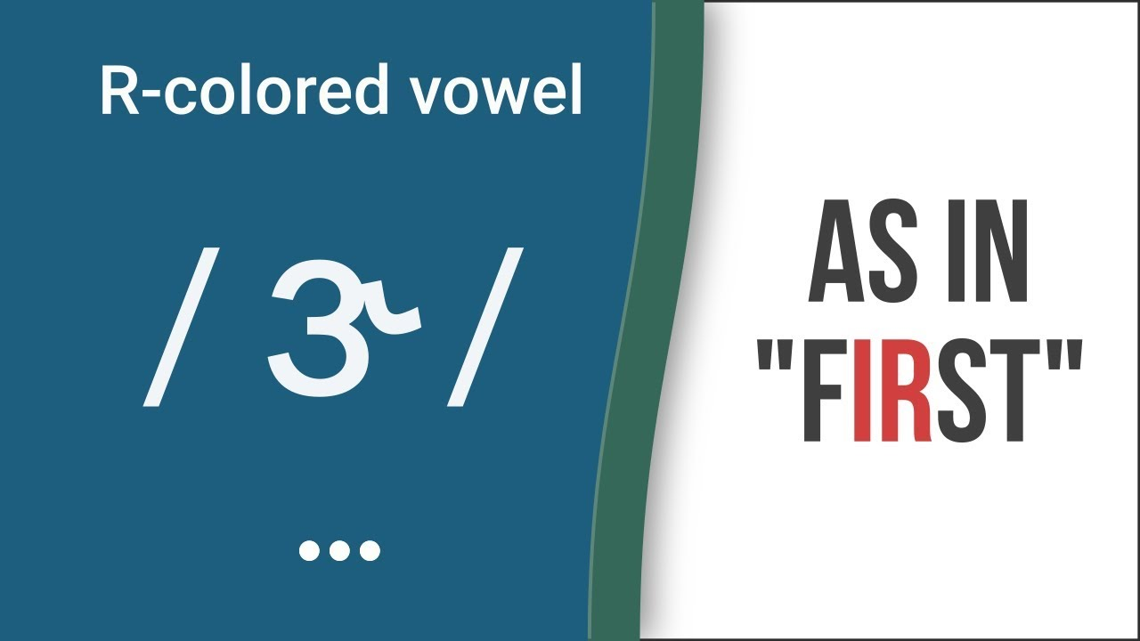 R-Colored Vowel Sound / ɝ / as in