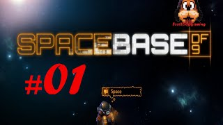 Spacebase DF-9 Lets Play Ep 1 S2  A New Start ScottDogGaming HD