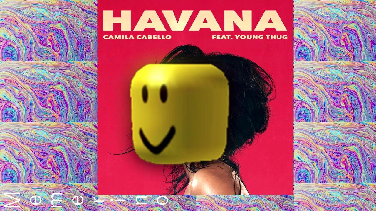 Havana Meme Cover Roblox | Free Robux 300