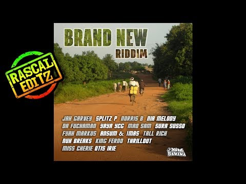 Brand New Riddim (Yam & Banana | 2017 | Rascal Editz Mix)