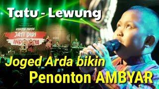 Download song Joged Arda bikin penonton Ambyar (Tatu - Lewung)