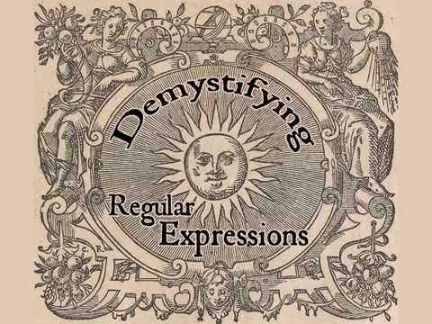 Demystifying Regular Expressions
