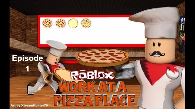 Roblox Work At A Pizza Place Ep 1 Anyone Order Pizza Youtube