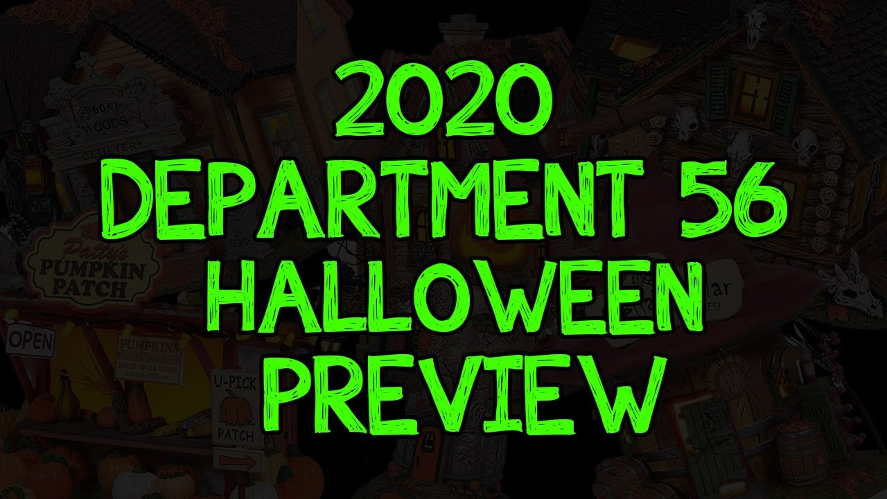 Department 56 2020 Halloween Department 56 2020 Halloween Snow Village Preview!   YouTube