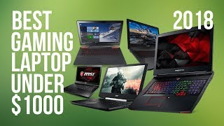 Best Gaming Laptop Under $1000 (2018) | Top 10 | Top Affordable Budget Gaming Laptop