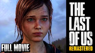 THE LAST OF US REMASTERED FULL MOVIE [HD]