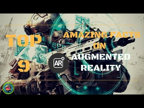 Top 9 Amazing Facts on AUGMENTED REALITY