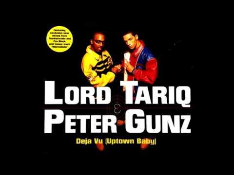 Lord Tariq & Peter Gunz - Deja Vu (Uptown Baby)   (Frankenstein Mix) 1997
