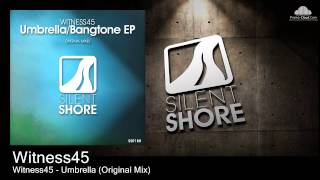 Witness45 - Umbrella (Original Mix)