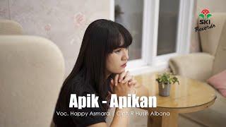 Happy Asmara - Apik Apikan
