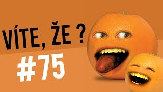 #75 ● VÍTE, ŽE...?
