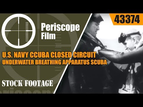 U.S. NAVY CCUBA CLOSED CIRCUIT UNDERWATER BREATHING APPARATUS SCUBA TRAINING FILM 43374 NA