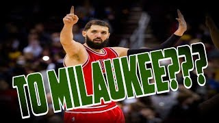 Nikola Mirotic Traded To the Bucks!!!