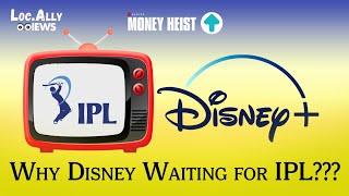 IPL stopped Disney+ || Money Heist || Why Disney+ Hotstar delayed || Locally Branding ||
