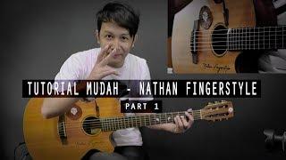 Download lagu Tutorial Mudah Belajar Buat Pemula Nathan Fingerstyle Ha Part 1 Intro MP3