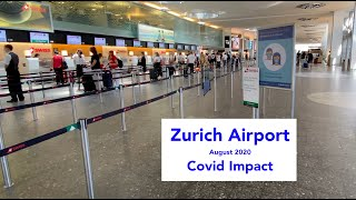 Zürich Airport during Covid:  August 2020