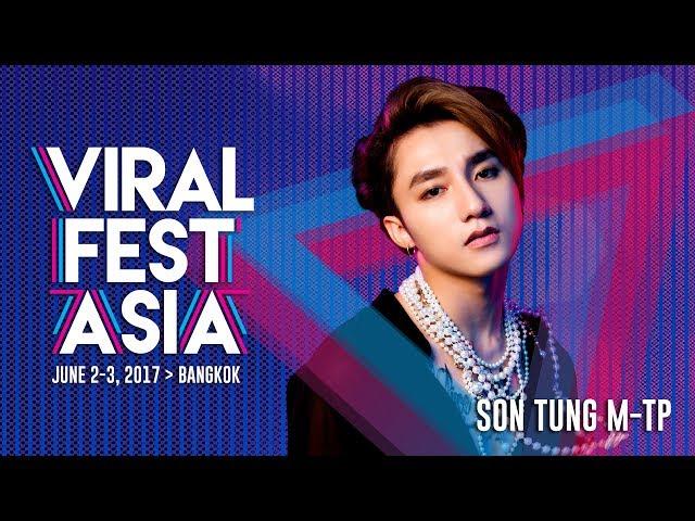 Viral Fest Asia 2017 Performance Day 2 - Sơn Tùng M-TP